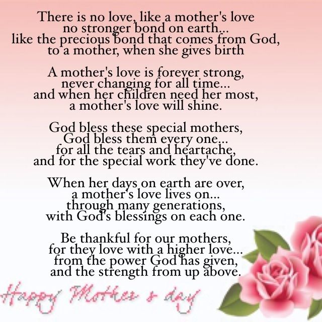 "A Mother's love Happy Mother's Day! ""There is NO Love"