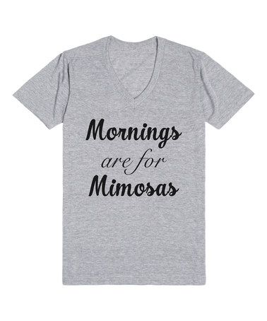 Another great find on #zulily! Heather Gray 'Mimosa Mornings' V-Neck Tee #zulilyfinds