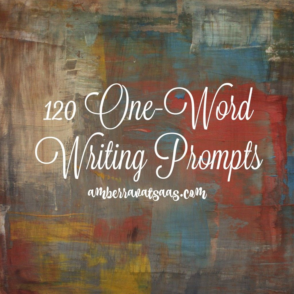 120 One Word Writing Prompts