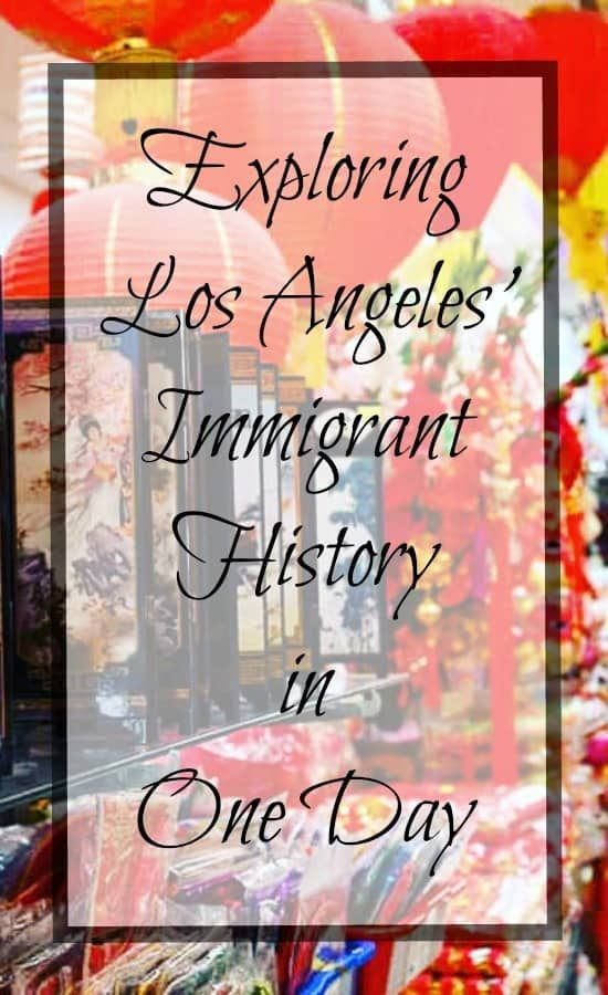 Spend one day in Los Angeles California exploring its immigrant history- and best of all most all the activities are free! #LosAngeles #freethingstodoinLA #California #TBIN #style #shopping #styles #outfit #pretty #girl #girls #beauty #beautiful #me #cute #stylish #photooftheday #swag #dress #shoes #diy #design #fashion #Travel