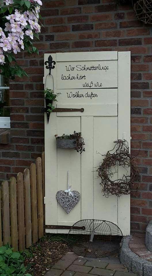 Alte Tür, Garten Deko, dekorieren Ideen draußen Sprüche garten