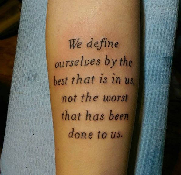 33 Inspirational Quote Tattoos To Consider: 52 Powerful Quote Tattoos Everyone Should Read