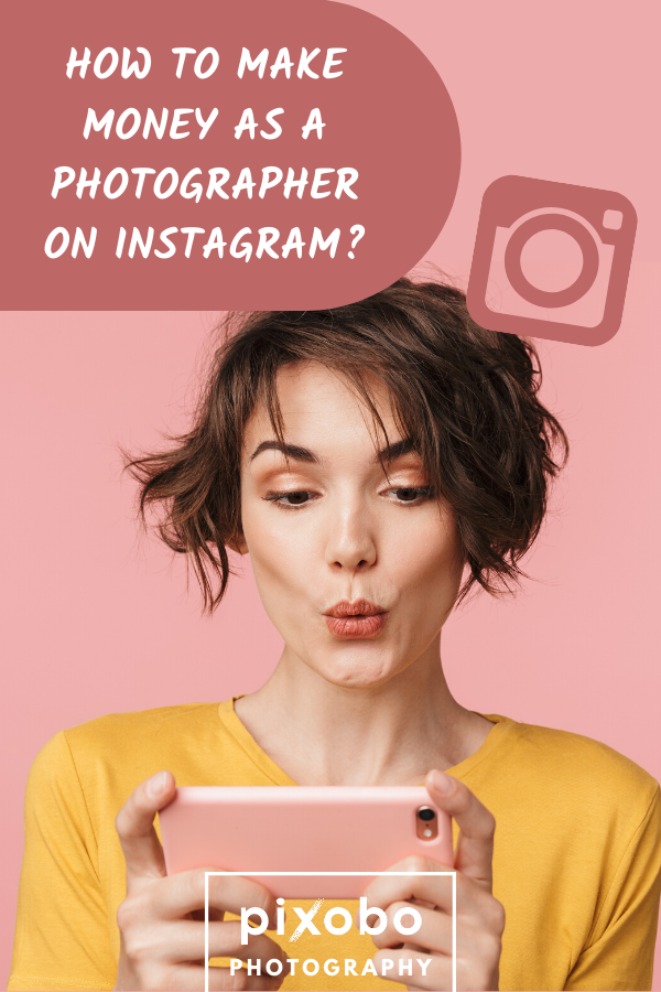 How To Make Money On Instagram Photography