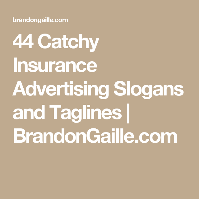 151 Catchy Insurance Advertising Slogans And Taglines