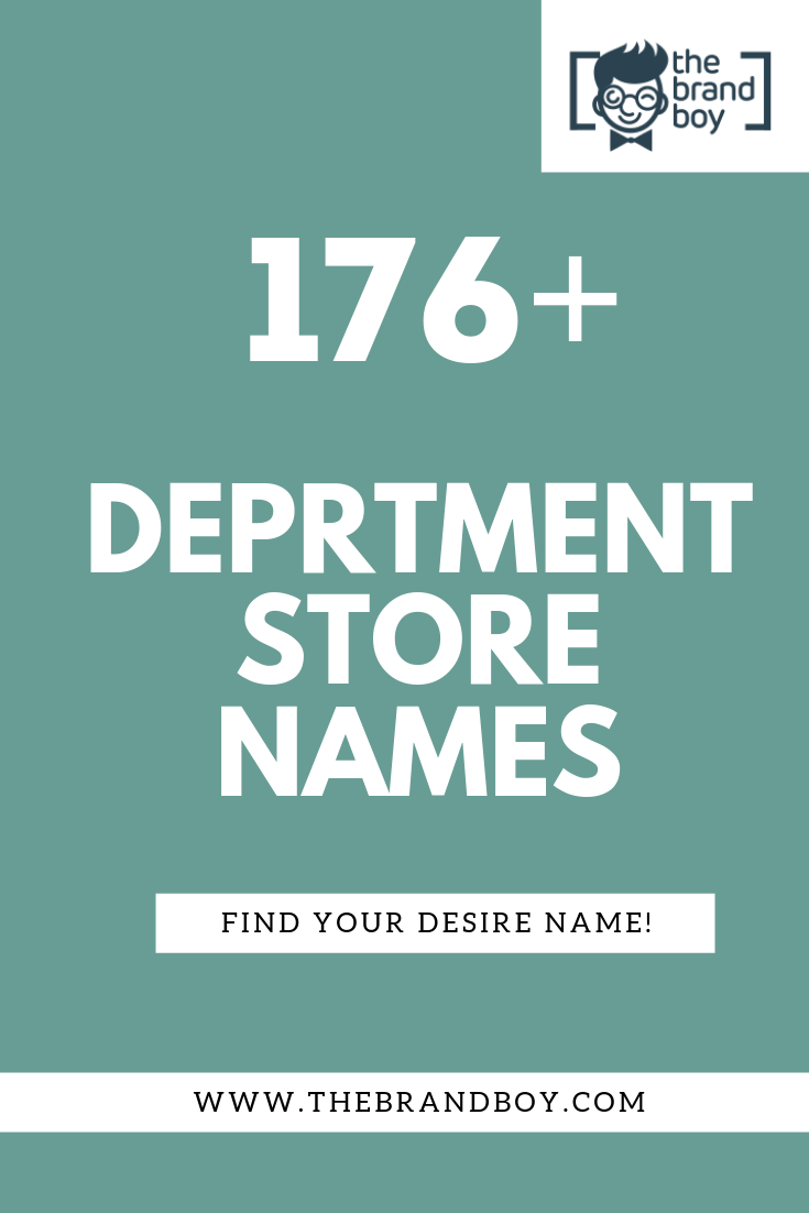 575 Best Department Store Name Ideas Ever Thebrandboy Store Names Ideas Catchy Business Name Ideas Names