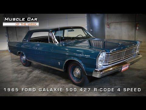 Muscle Car Of The Week Video 51 1965 Ford Galaxie 500 R Code 427 4 Door