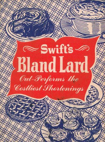 Vintage recipe booklet featuring Swift's Bland Lard -- with bonus tag line. Appetising what?