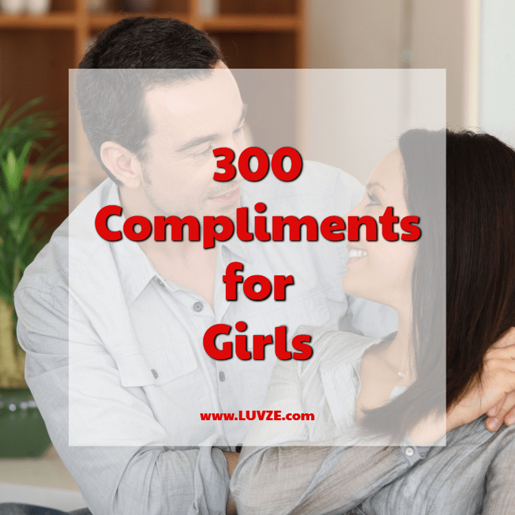 Flirty compliments for girls