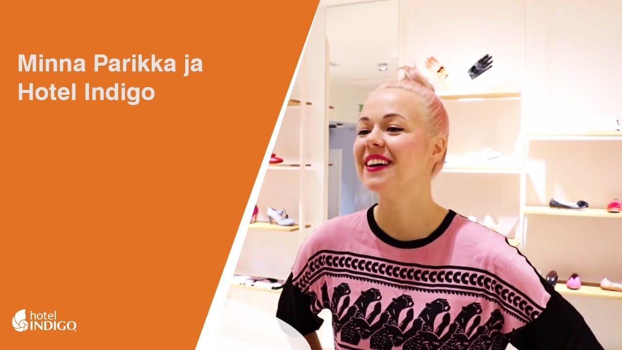 Minna Parikka ja Hotel Indigo Finland