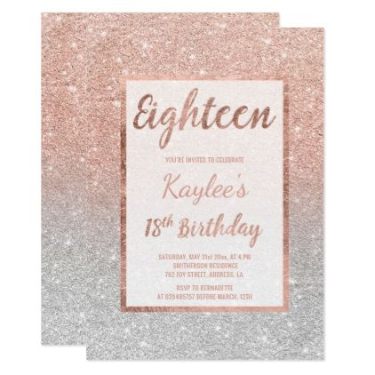 Faux Rose Gold Glitter Silver Chic 18th Birthday Invitation Chic