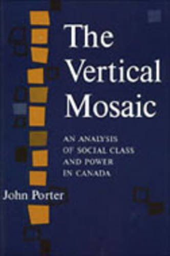 The Vertical Mosaic: An Analysis of Social Class and Power in Canada by John Porter https://www.amazon.ca/dp/0802060552/ref=cm_sw_r_pi_dp_wiN7wbF99989Y
