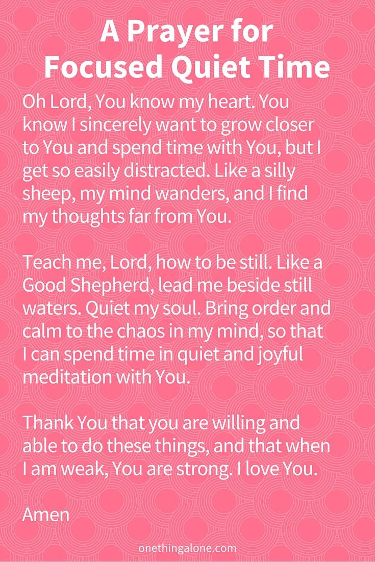 A Prayer for Focused Quiet Time | One Thing Alone