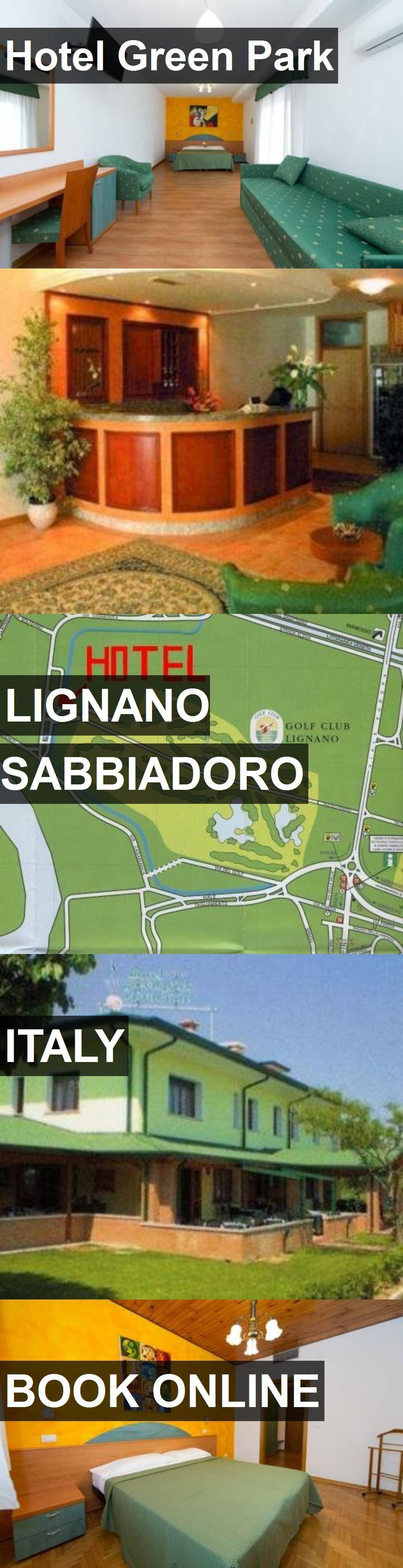 Hotel Hotel Green Park in Lignano Sabbiadoro, Italy. For