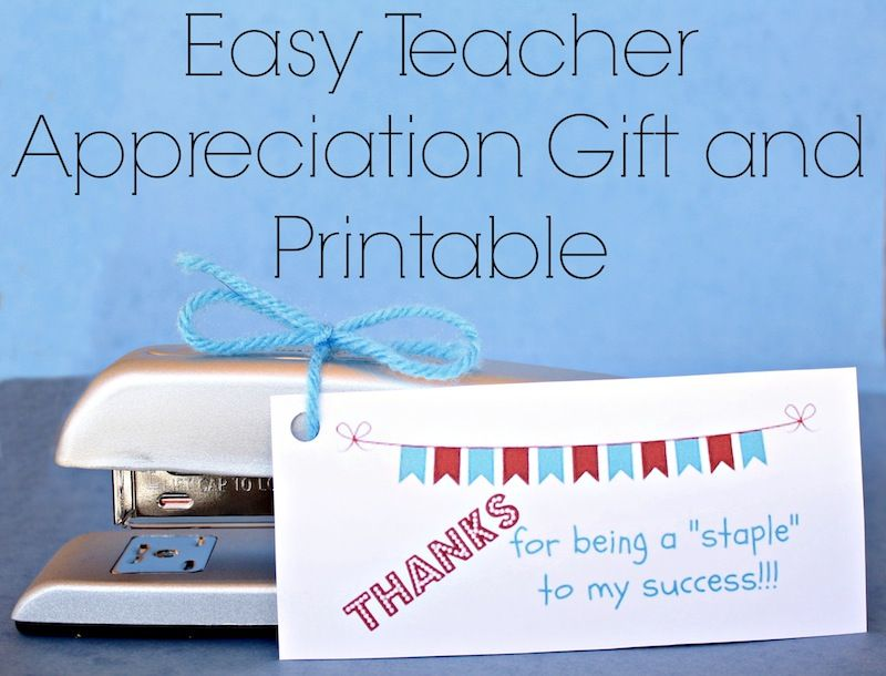 Teacher Appreciation Gift: Stapler Printable #eceappreciationgiftideas