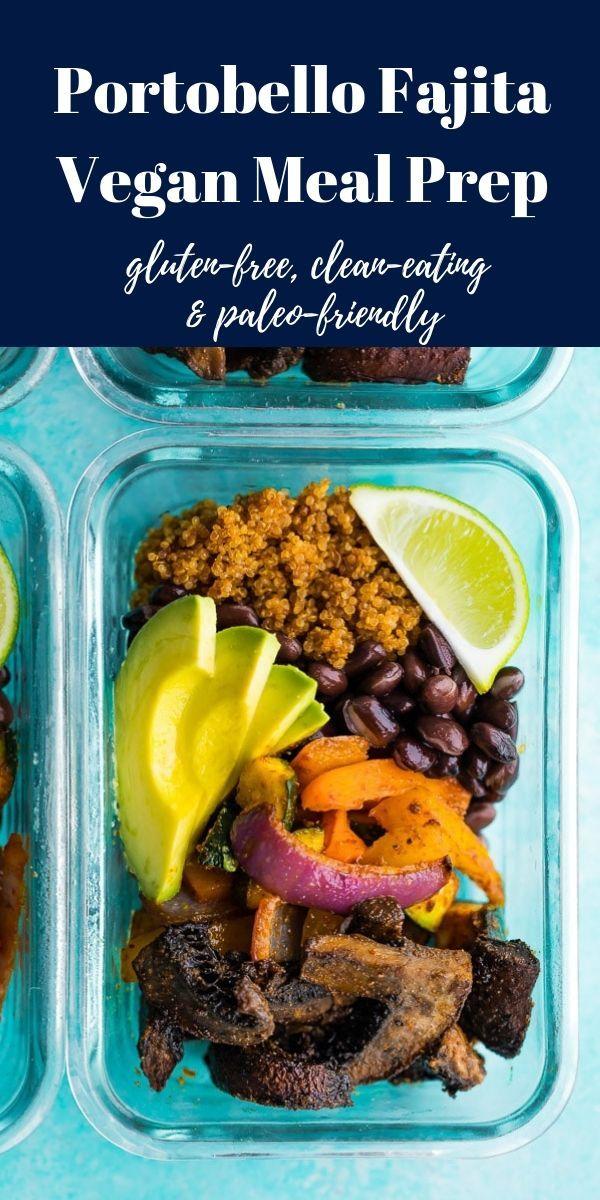 Vegan Portobello Fajita Meal Prep Bowls