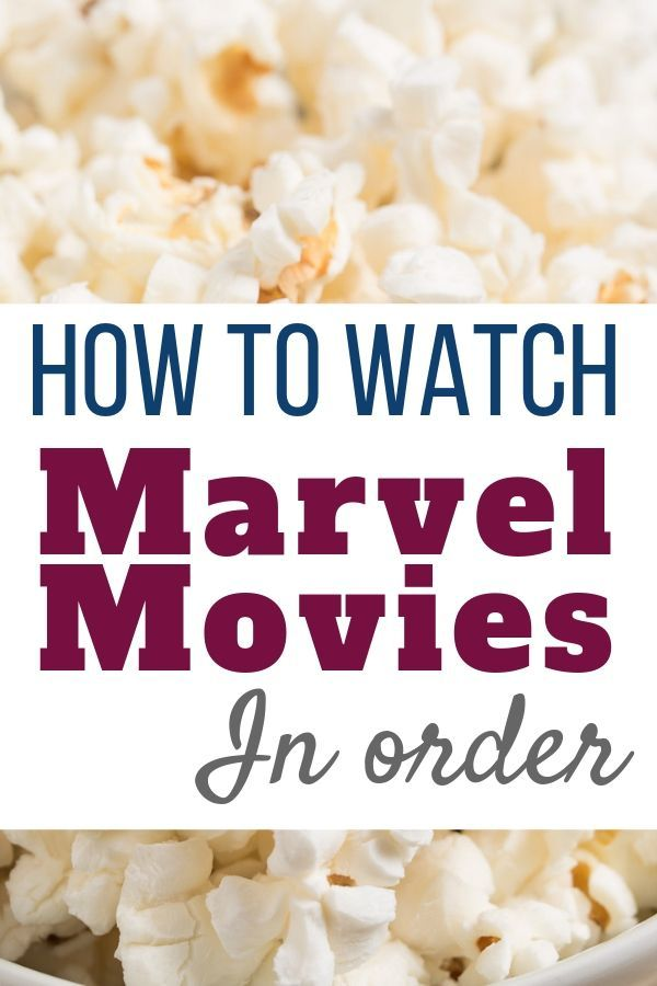 What Order to Watch Marvel Movies (with List)