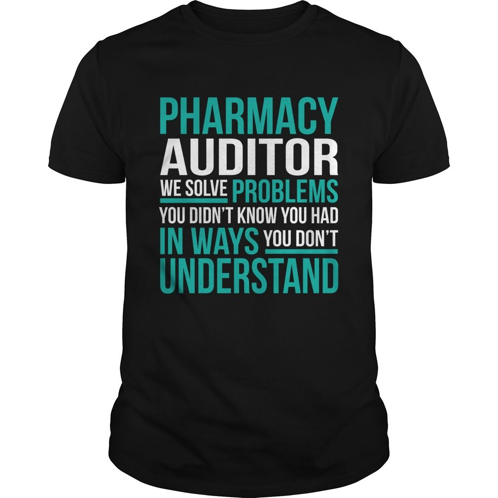PHARMACY-AUDITOR - ***How to ? 1. Select color 2. Click the ADD TO CART button 3. Select your Preferred Size Quantity and Color 4. CHECKOUT! If You dont like this shirt you can use the SEARCH BOX and find the Custom Shirt with your Name!! (Auditor Tshirts)