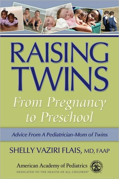 Raising Twins: From Pregnancy to Preschool | Twins    | Raising