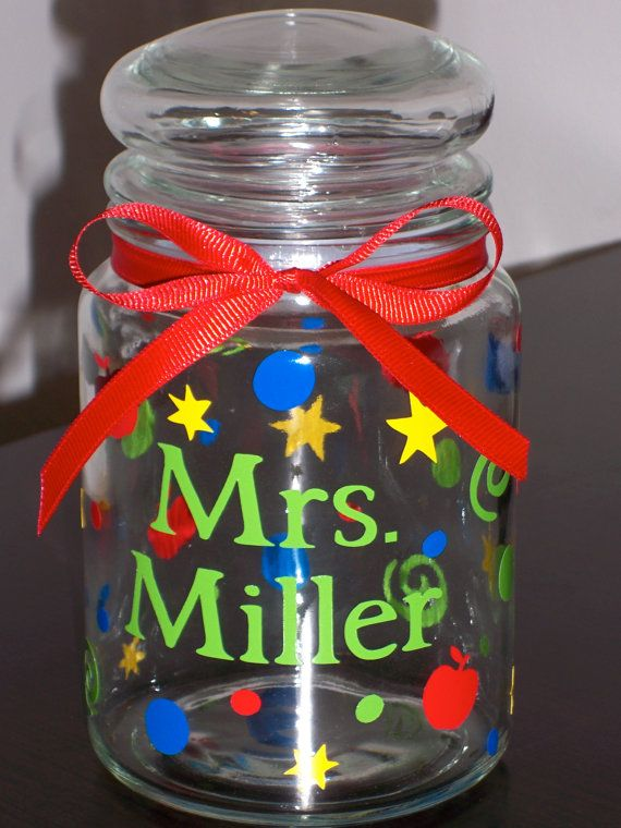 Candy Jar For Teacher Teacher Candy Gifts Personalized Candy Jars Vinyl Crafts
