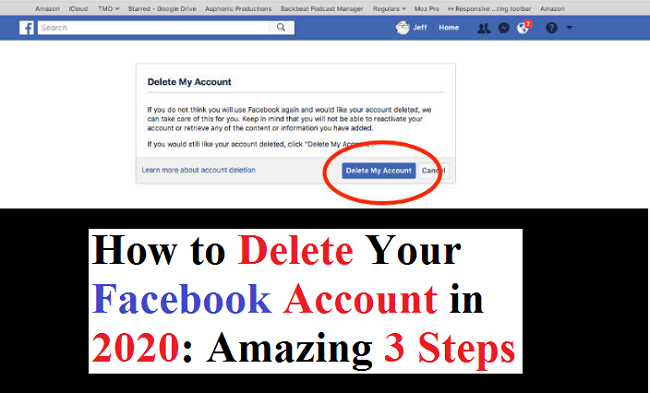 How To Delete Your Facebook Account In 2020 Amazing 3 Steps Accounting Delete Facebook Deactivate Facebook