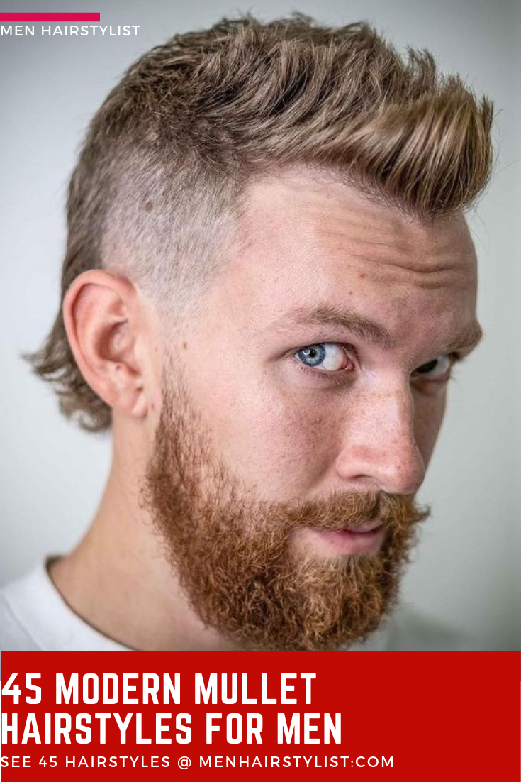45 Modern Mullet Hairstyle Ideas For Men Mullet Hairstyle Mullet Haircut Modern Mullet