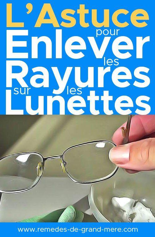 Astuce pour enlever les rayures sur les lunettes |