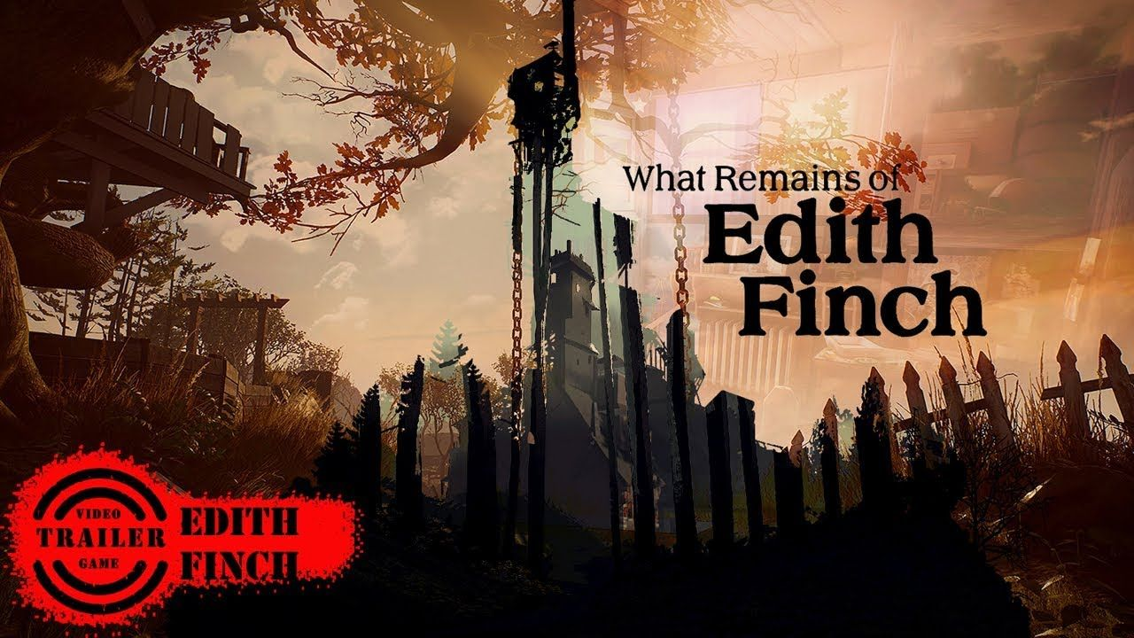 What Remains of Edith Finch Trailer What Remains of