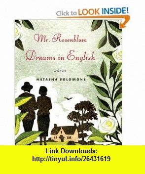 Mr. Rosenblum Dreams in English (9781615731107) Natasha Solomons, James Adams , ISBN-10: 1615731105  , ISBN-13: 978-1615731107 ,  , tutorials , pdf , ebook , torrent , downloads , rapidshare , filesonic , hotfile , megaupload , fileserve