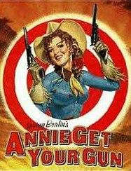 Annie Get Your Gun - another one from when I was a teenager