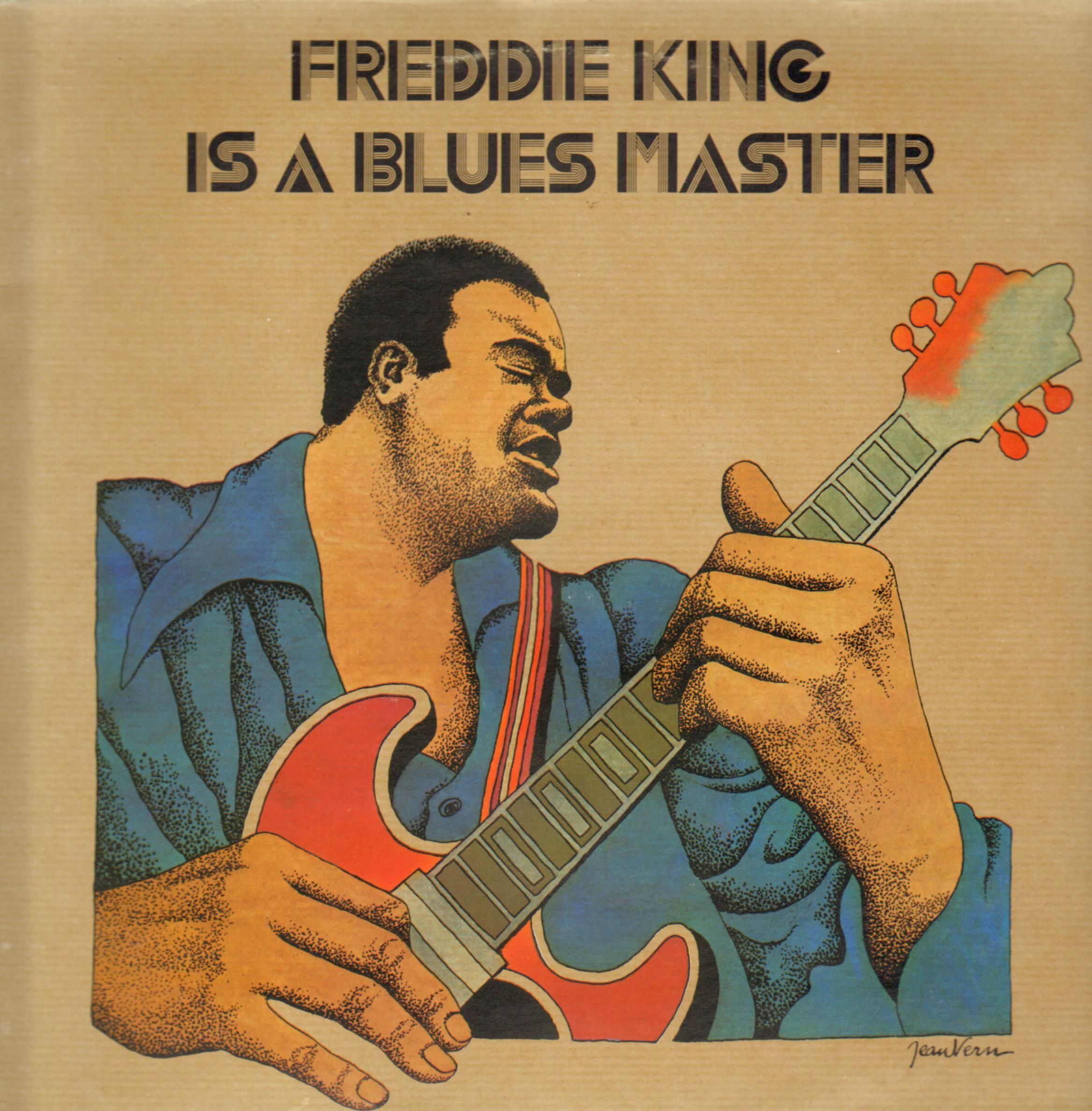 Freddie King Is A Blues Master Blues Music Poster Classic Album Covers Rock Album Covers