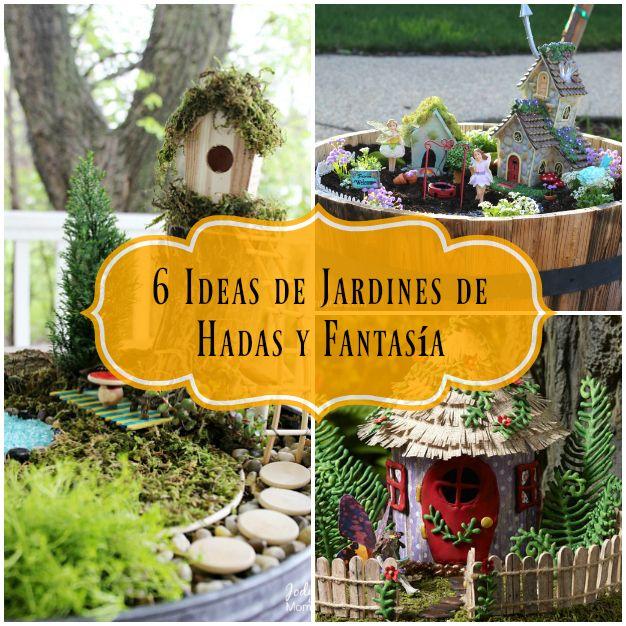 6 Jardines De Fantasía Y Hadas Para Hacer En Casa