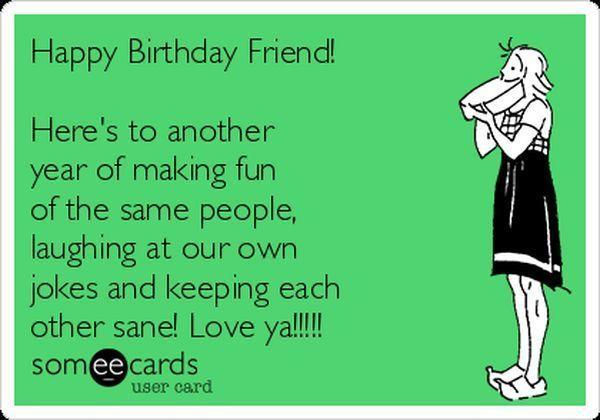 Friend Funny Birthday Meme Happy Birthday Friend Funny Funny Birthday Meme Birthday Humor