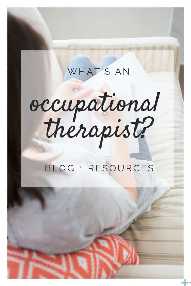 Blog what is an occupational therapist in 2020