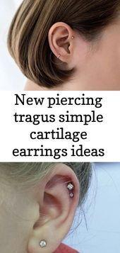 New Piercing Tragus einfache Knorpel Ohrringe Ideen, #Cartilage #earpiercingsguide #Ohrringe ...  #cartilage #einfache #ideen #knorpel #ohrringe #piercing #tragus