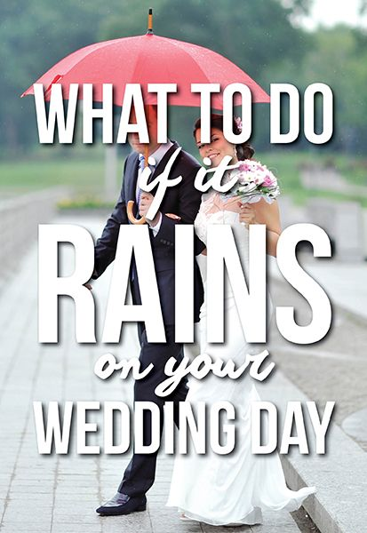 What to do if it rains on your wedding day life weddings tips what to do if it rains on your wedding day junglespirit Gallery