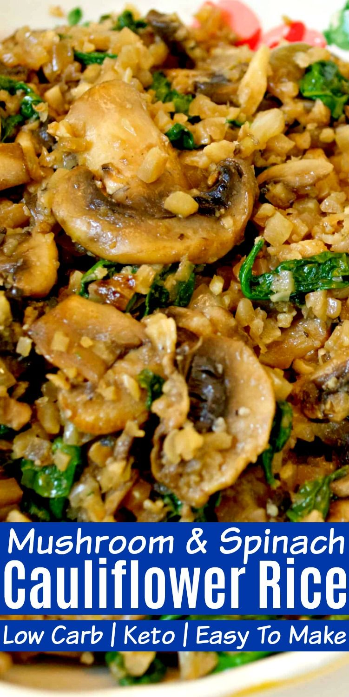 Low Carb Mushroom Spinach Cauliflower Rice Recipe Healthy