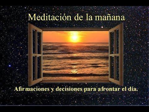 Meditacion De La Mañana Afirmaciones Y Decretos Para Afrontar El Día Meditacion Tecnicas De Meditacion Yoga Kundalini
