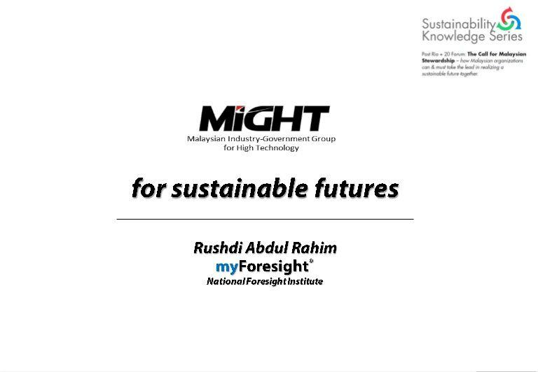 Foresight Presentation To Post Rio20 Forum By Rushdi Rahim Via Slideshare Presentation Book Worth Reading Worth Reading
