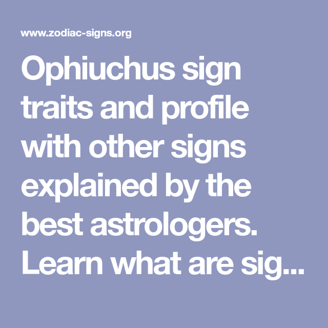 ophiuchus horoscope profile