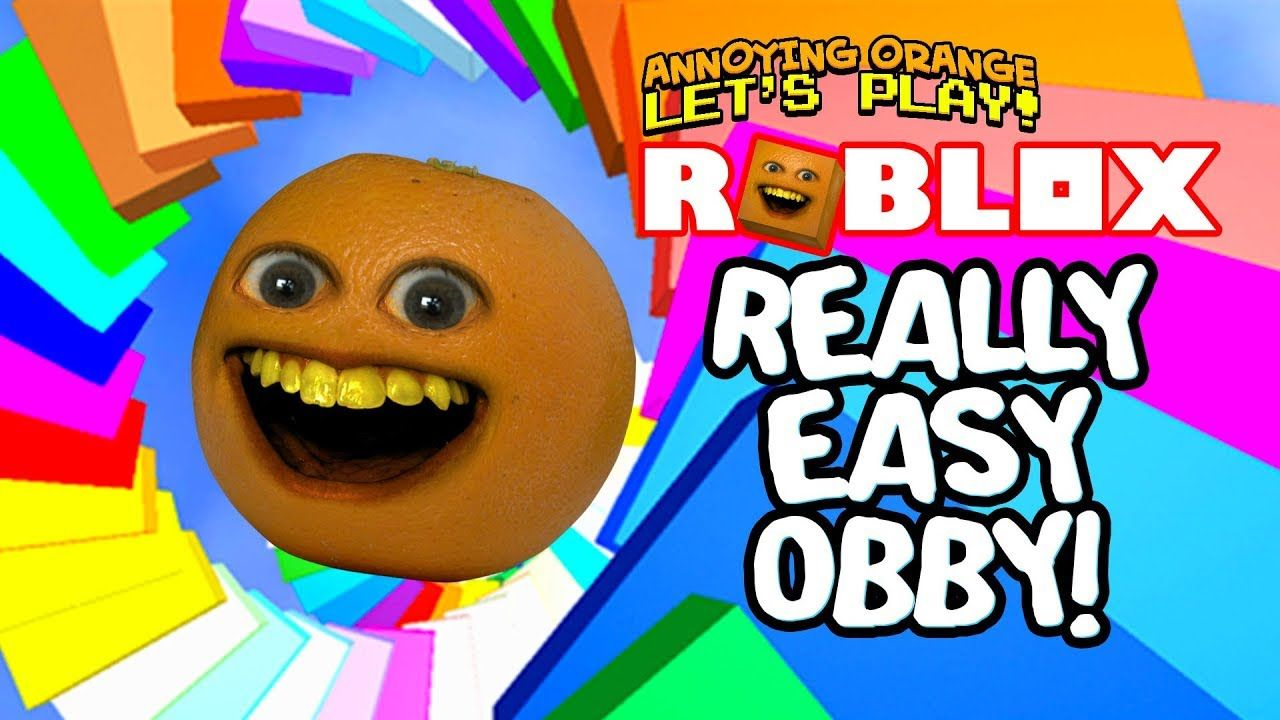 Roblox Really Easy Obby Annoying Orange Plays With Images