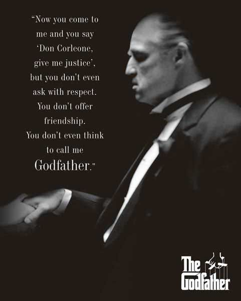 The Godfather Quotes About Family: The Godfather Respect...