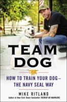 Nonfiction. Team Dog: How to Train Your Dog - The Navy Seal Way by Mike Ritland. In Team Dog, Mike taps into fifteen years' worth of experience and shares, explaining in accessible and direct language, the science behind the importance of gaining a dog's trust and then offering invaluable steps for how to achieve any level of obedience.