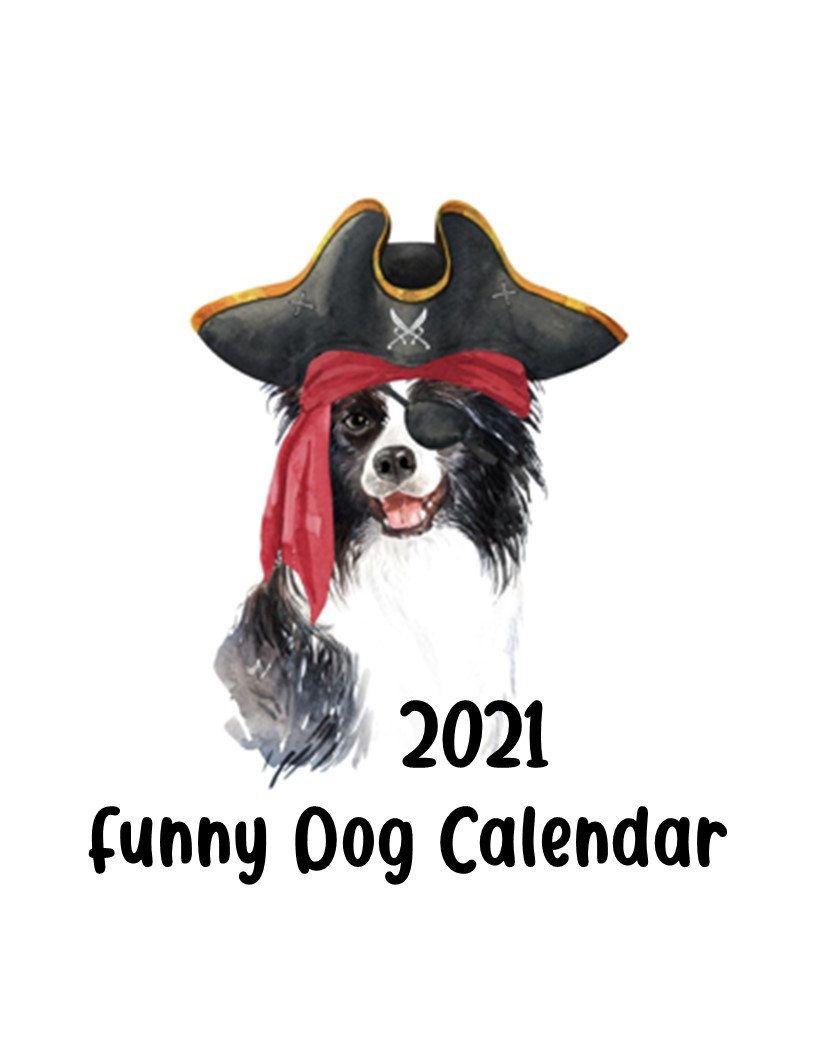 2021 Funny Dog Calendar Printable Etsy Dog Calendar Funny Dogs Dog Pictures [ 1056 x 816 Pixel ]