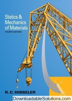 Download complete solutions manual statics and mechanics of download complete solutions manual statics and mechanics of materials 4th edition russell c hibbeler instant pdf fandeluxe Images