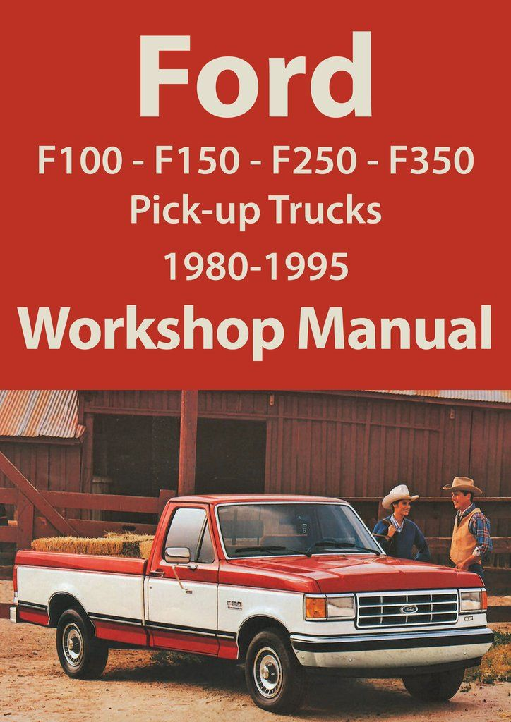 ford f series f100 f150 f250 f350 1980 1995 workshop manual rh pinterest com Ford Factory Repair Manuals 1980 ford f150 repair manual