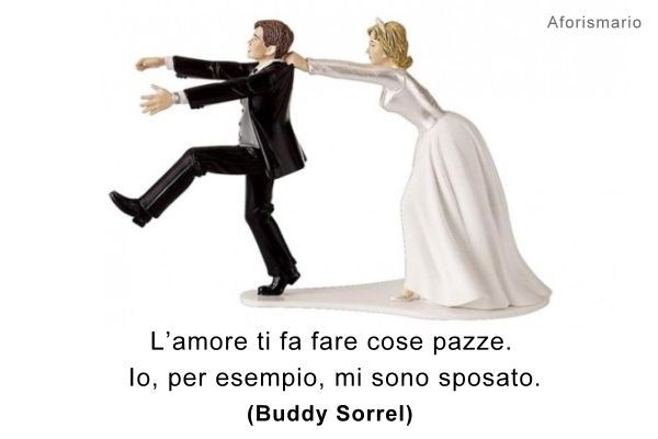 Anniversario Di Matrimonio Spiritosi.Frasi Matrimonio Spiritose Per Gli Sposi Matrimonio Divertente