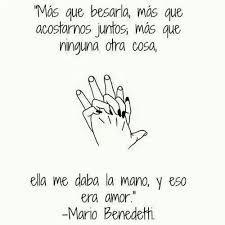Resultado De Imagen Para Mario Benedetti Frases De Amor Cortas