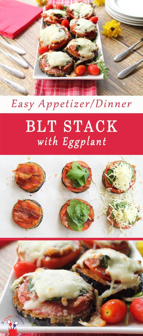 BLT Stack with eggplant pin | 2 Cookin Mamas An easy appetizer for an after school snack or football get-togethers. It's a fantastic dinner too for those busy school nights. Don't want eggplant? Change it out for zucchini or French bread. #recipe