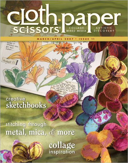 2007 March/April Cloth Paper Scissors magazine. that's my sketchbook on the cover!