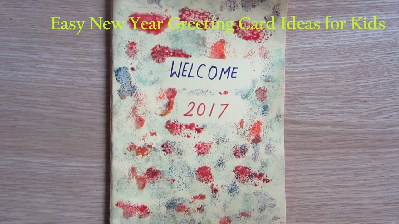 New Year Greeting Card Making Ideas For Kids How To Make New Year